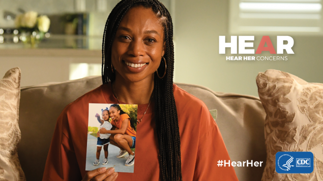 Thanks to her doctor's quick actions, her daughter, Camryn, is now a healthy, growing toddler and Allyson is a healthy, proud mom and a champion for maternal health. #HearHer
