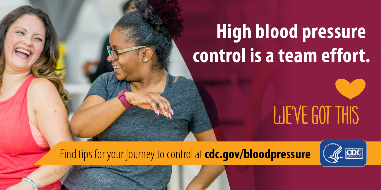 High blood pressure control is a team effort. Find tips for your journey at cdc.gov/bloodpressure.