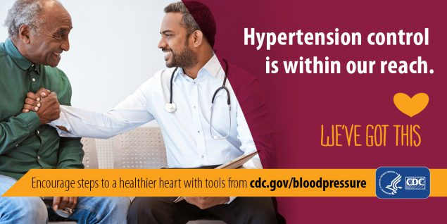 Hypertension control is within our reach. Encourage steps to a healthier heart with tools from cdc.gov/bloodpressure.