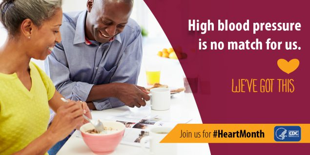 High blood pressure is no match for us. We got this. Join us for American Heart Month.