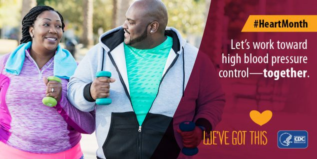 Let's work toward high blood pressure control together. We got this. American Heart Month.