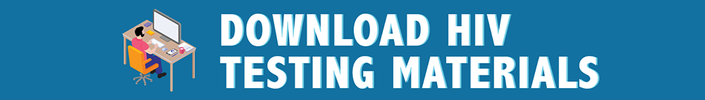 Download or Order HIV Testing Materials