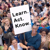 Image of group of people with Learn. Act. Know. placard