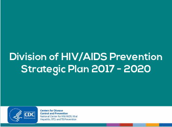 Division of HIV/AIDS Prevention Strategic Plan 2017-2020