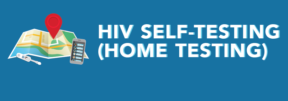HIV Self-Testing (Home Testing)