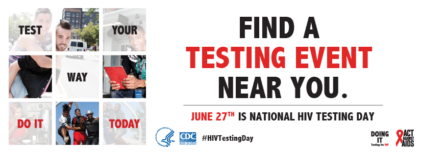 Find a testing event new you. June 27 is National HIV Testing Day. Photos of people smiling.