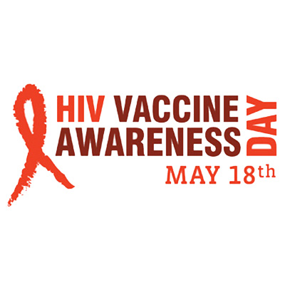 HIV Vaccine Awareness Day May 18th
