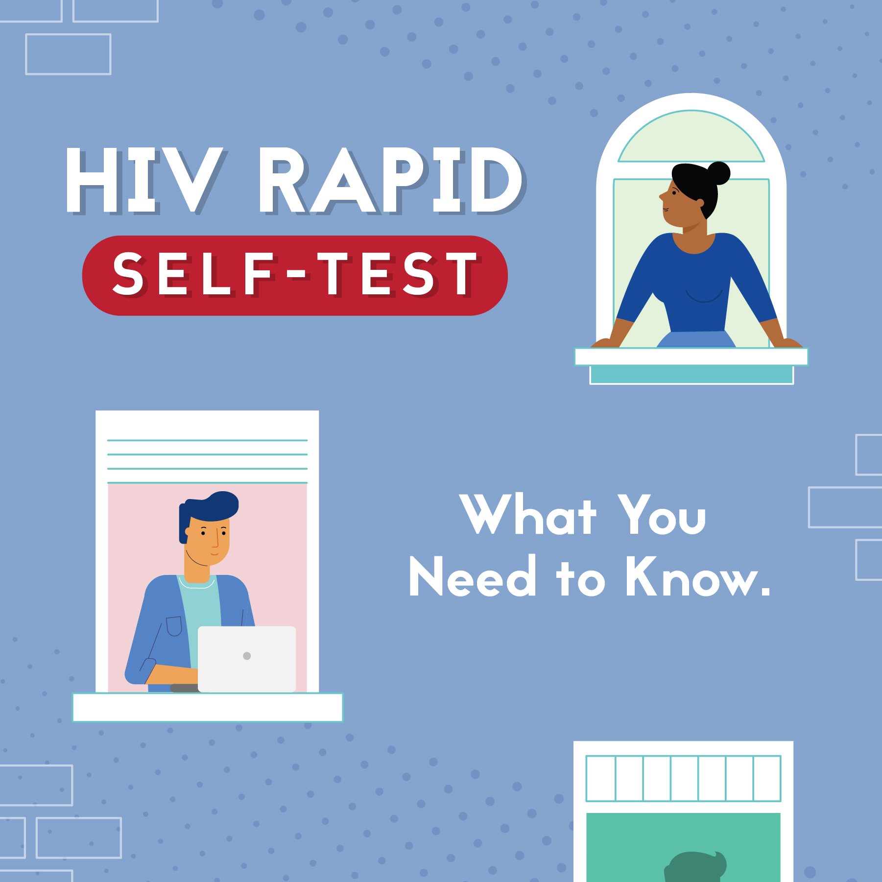 HIV rapid self-test. What you need to know.