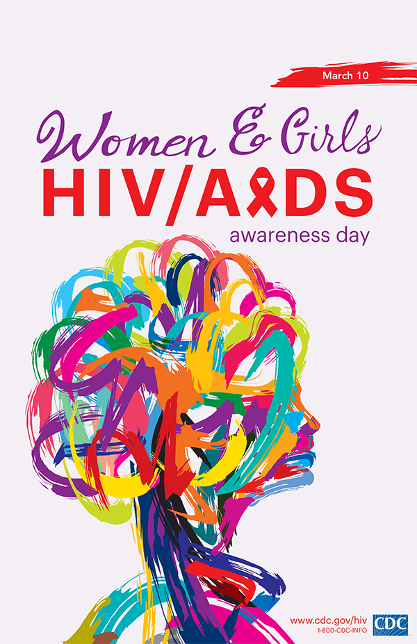This poster promotes National Women and Girls HIV/AIDS Awareness Day on May 10. For more information, visit www.cdc.gov/hiv