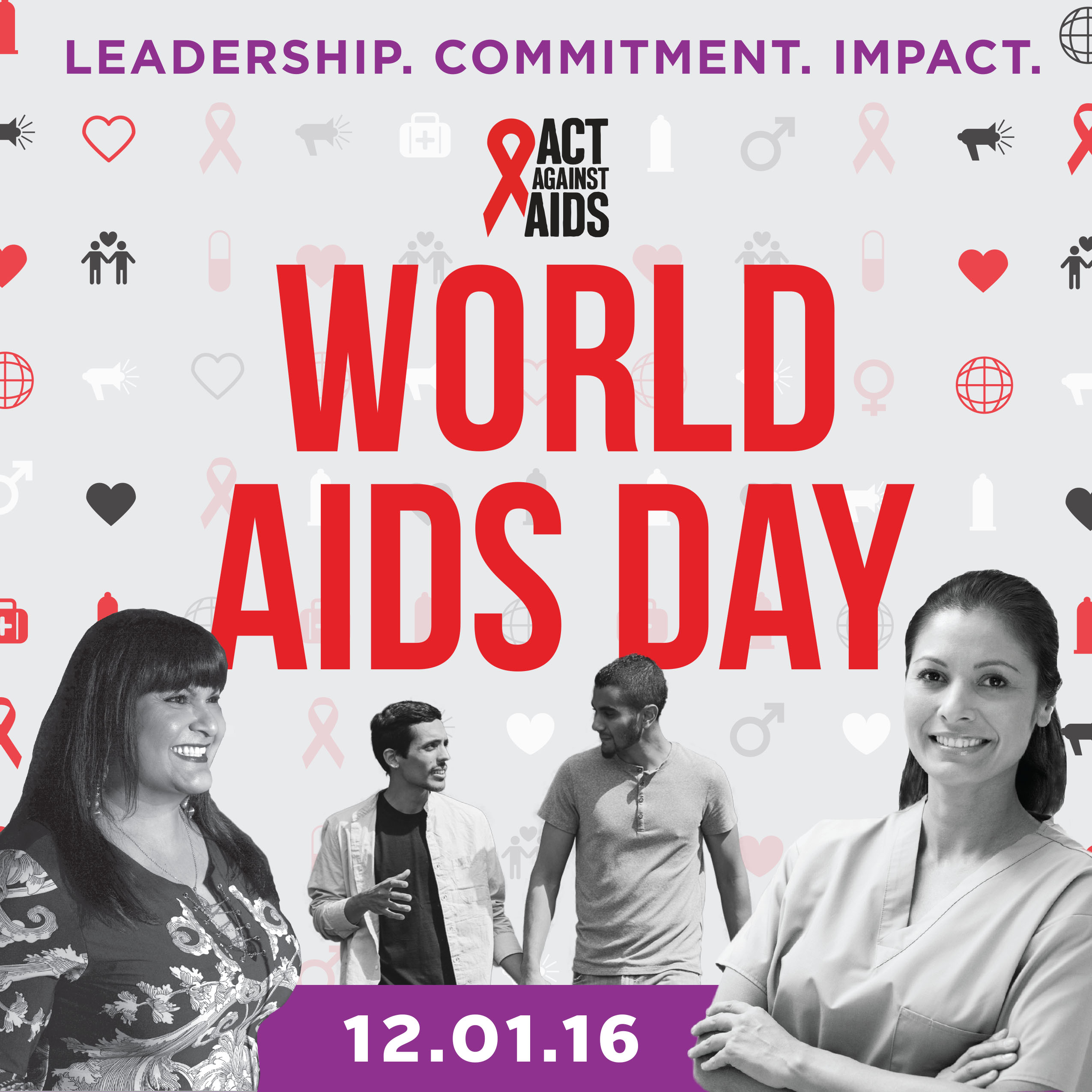 World AIDS Day 10.01.16. Leadership. Commitment. Impact. Act Against AIDS. Photo and icon montage.