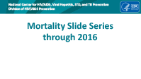 Cover slide: Mortality Slide Series (through 2015)