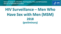 Cover slide: HIV Surveillance - Men Who Have Sex with Men (MSM) 2018 (preliminary)