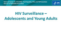 Cover slide: HIV Surveillance in Adolescents and Young Adults