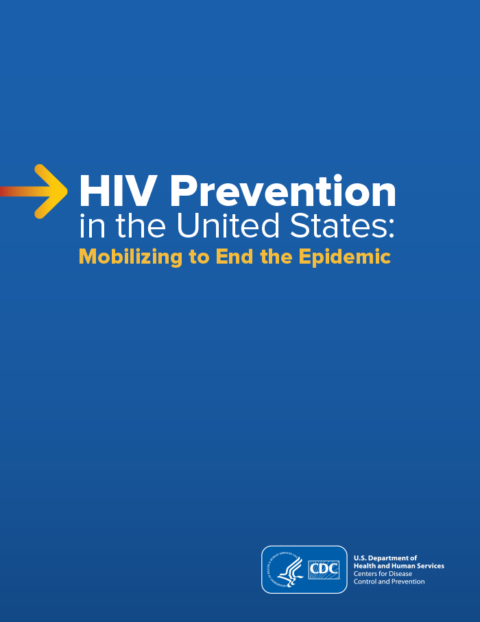 HIV Prevention in the United States: New Opportunities, New Expectations