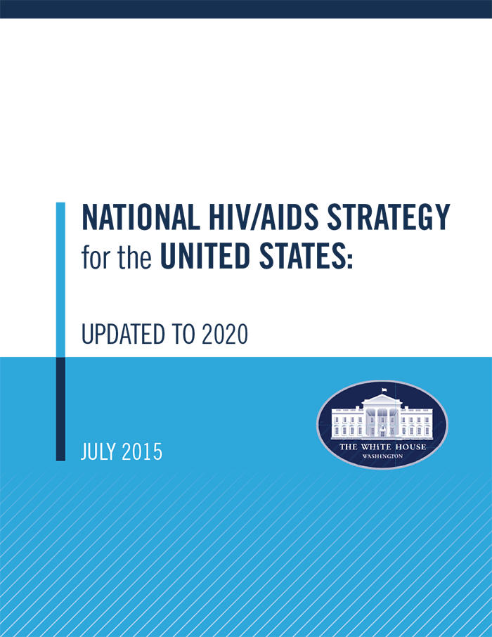 National HIV/AIDS Strategy for the United States: Updated to 2020