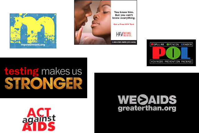 Images of marketing campaigns for interventions: Mpowerment, Popular Opinion Leader (POL), Greater Than AIDS, Act Against AIDS, Testing Makes Us Stronger