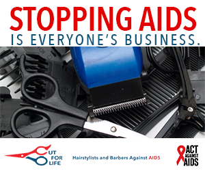 Stopping AIDS is everyone's Business. Image of barber's tools including scissors and clippers; Cut For Life logo; Act Against AIDS logo.