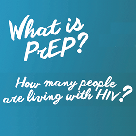 What is PREP? How many people are living with HIV?