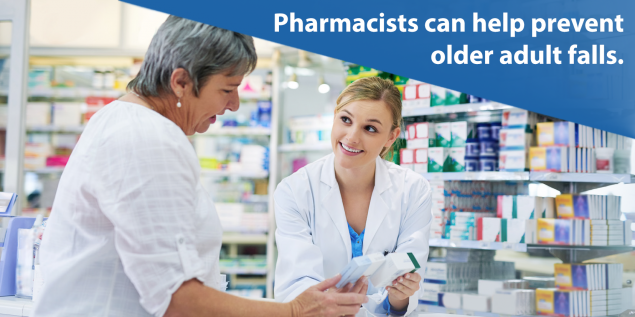 Pharmacists can help prevent older adult falls.