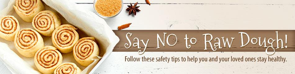 Say No to Raw Dough!