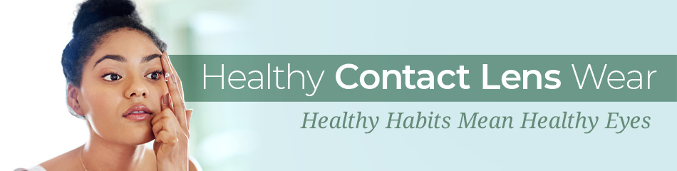 Healthy Contact Lens Wear