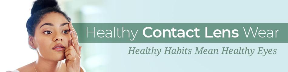 Healthy Contact Lens Wear