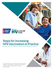 Steps for Increasing HPV Vaccination in Practice