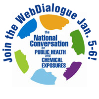 The National Conversation on Public Health and Chemical Exposures — Join the WebDialogue January 5-6!