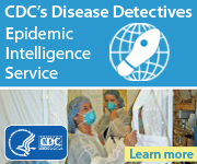 Learn more about CDC's boots on the ground disease detectives--the Epidemic Intelligence Service (EIS).