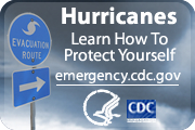 Hurricanes – Learn How To Protect Yourself. CDC Hurricane Readiness