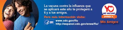 La vacuna contra la influenza que se aplicara este ano te protegera a ti y a tus amigos.