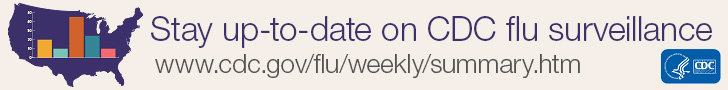Stay up-to-date on CDC flu surveillance.