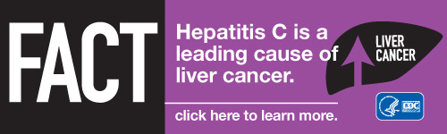 Campaign Badge which reads, 'FACT: Hepatitis C is a leading cause of liver cancer. Click here to learn more.'