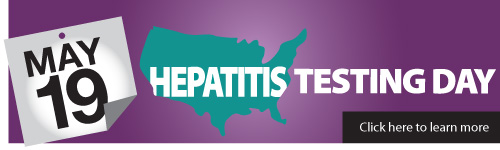Hepatitis Testing Day May 19