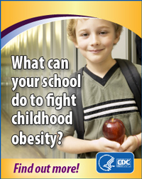 What can your school do to fight childhood obesity? Find out more!   http://www.cdc.gov/healthyyouth/npao/strategies.htm