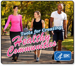 Tools for Healthy Communities