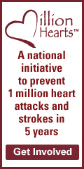Million Hearts is a national initiative to prevent 1 million heart attacks and strokes in 5 years.