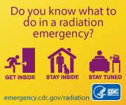 Do you know what to do in a radiation emergency? Learn now!