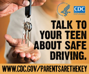 Talk to your teen about safe driving. www.cdc.gov/parentsarethekey