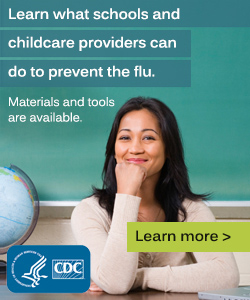 CDC Flu Prevention Materials and tools available.