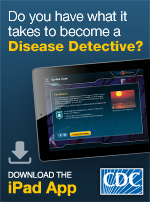 Get clues, analyze data, solve the case, and save lives! In this fun app, you get to be the Disease Detective.