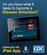 Do you have what it takes to become a Disease Detective?