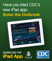 Have you tried CDC's new iPad app: Solve the Outbreak