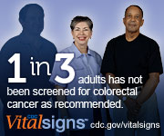1 in 3 adults has not been screened for colorectal cancer as recommended. CDC Vital Signs