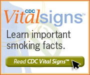 CDC Vital Signs™—Learn important smoking facts. Read CDC Vital Signs™…