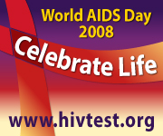 World AIDS Day. Celebrate life. www.hivtest.org