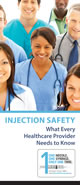 Injection safety brochure for doctors.