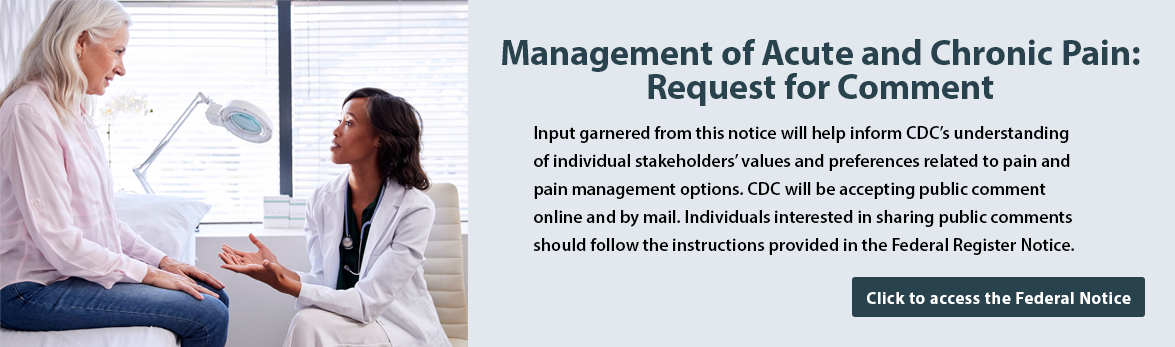 Text concerning the posting of a notice on the Federal Register related to pain and pain management options. Click the image to access the notice.