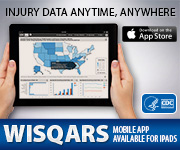 Injury data anytime, anywhere. WISQARS Mobile available for iPads.