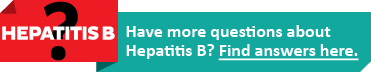 Banner for Hepatitis B FAQ. Text reads, 'Have more questions about Hepatitis B? Try our FAQ page.'